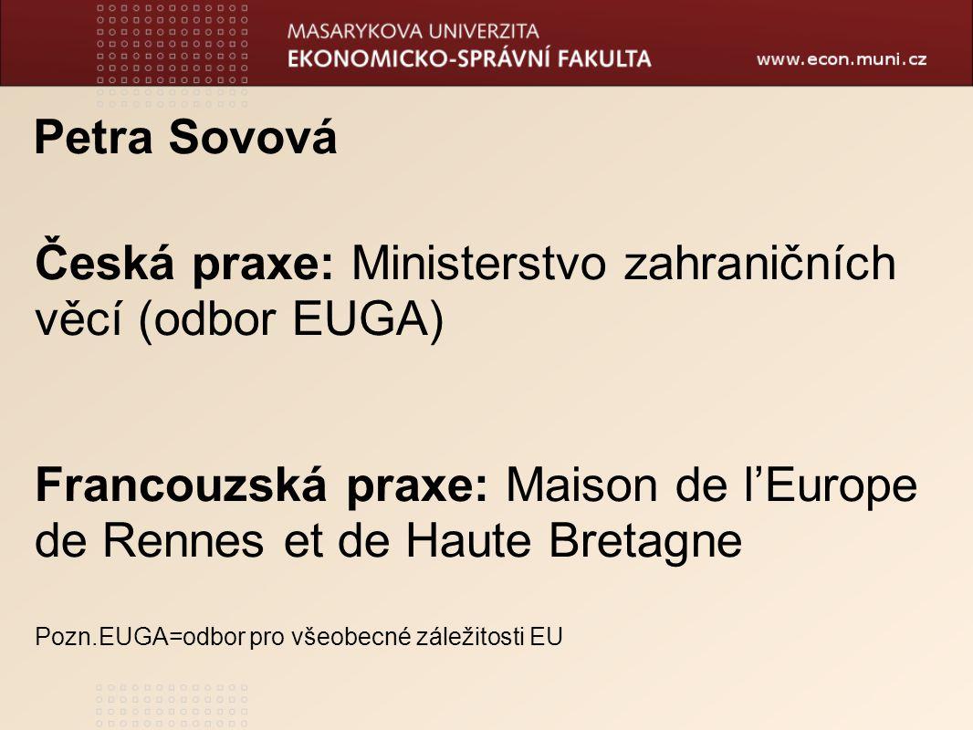 Česká praxe: Ministerstvo zahraničních věcí (odbor EUGA)