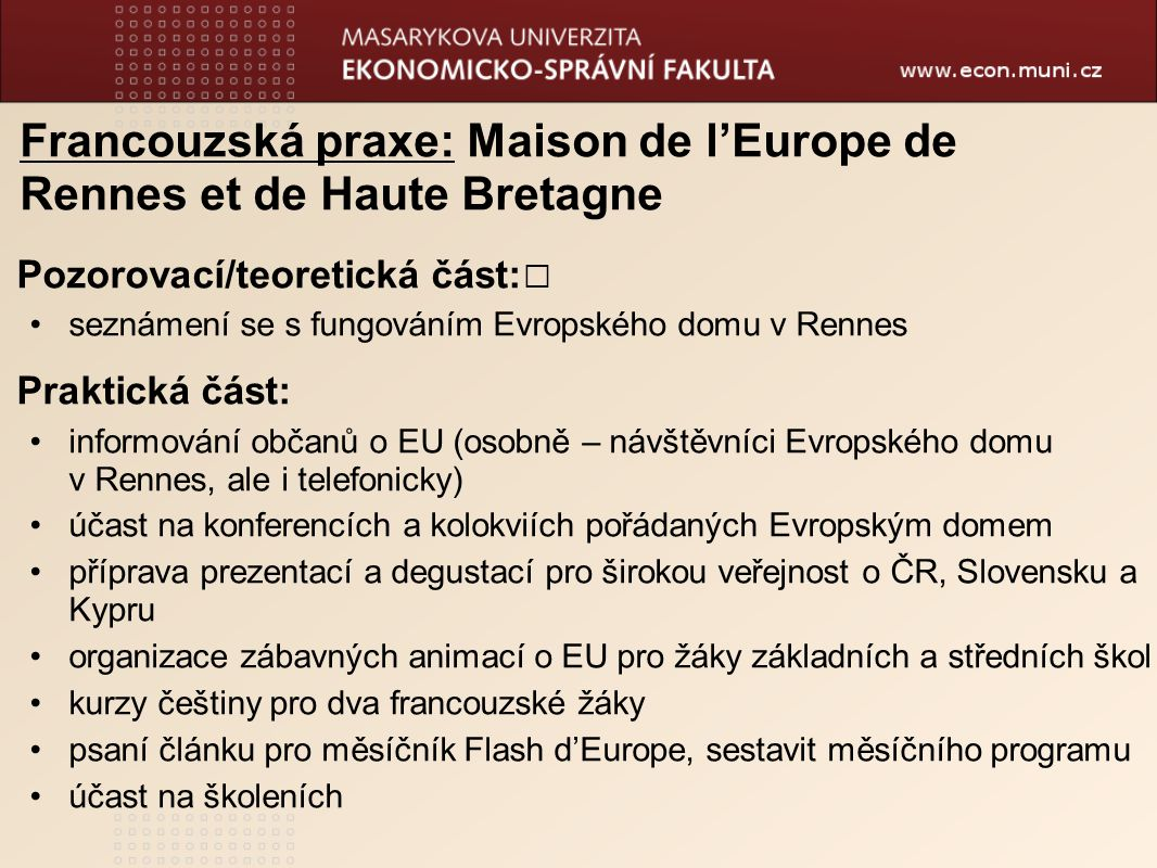 Francouzská praxe: Maison de l'Europe de Rennes et de Haute Bretagne
