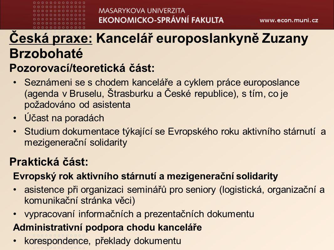 Česká praxe: Kancelář europoslankyně Zuzany Brzobohaté