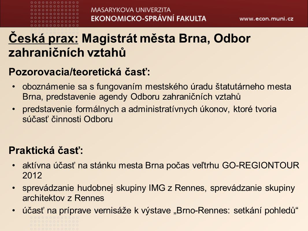 Česká prax: Magistrát města Brna, Odbor zahraničních vztahů