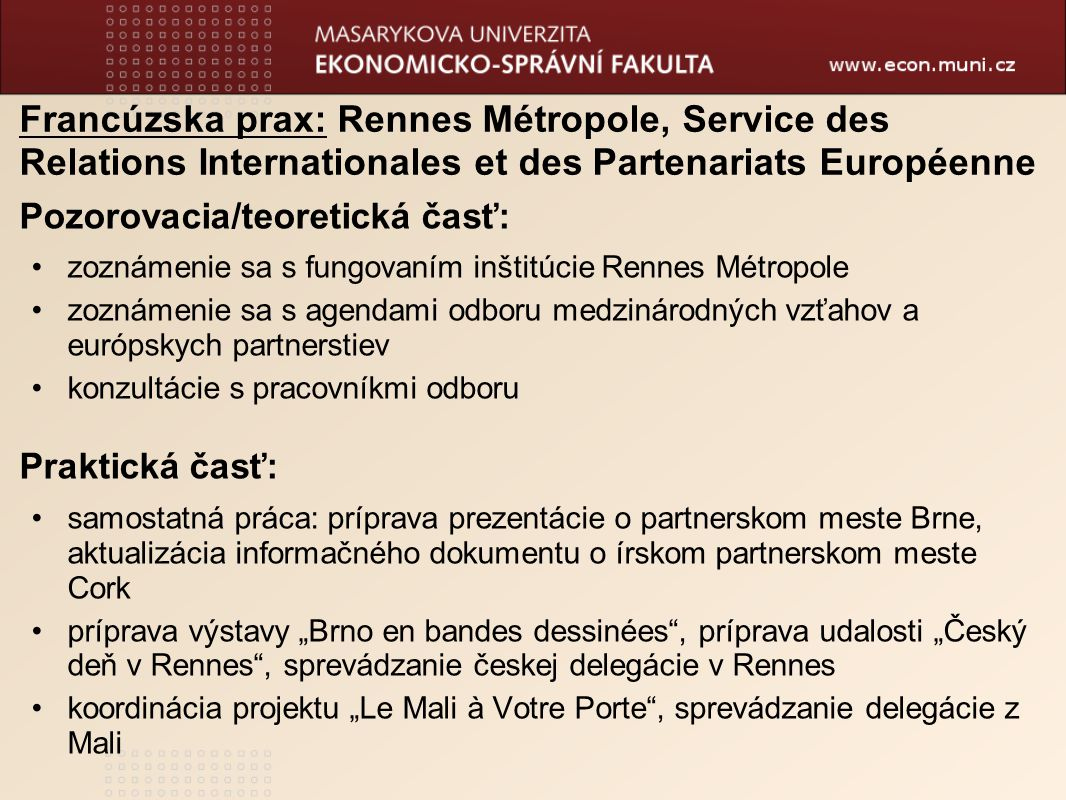 Francúzska prax: Rennes Métropole, Service des Relations Internationales et des Partenariats Européenne