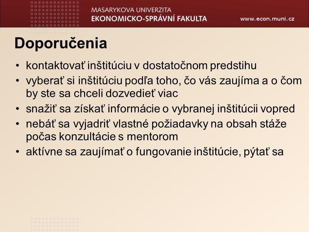 Doporučenia kontaktovať inštitúciu v dostatočnom predstihu
