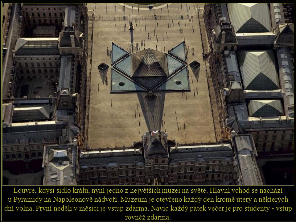 Louvre, kdysi sídlo králů, nyní jedno z největších muzeí na světě