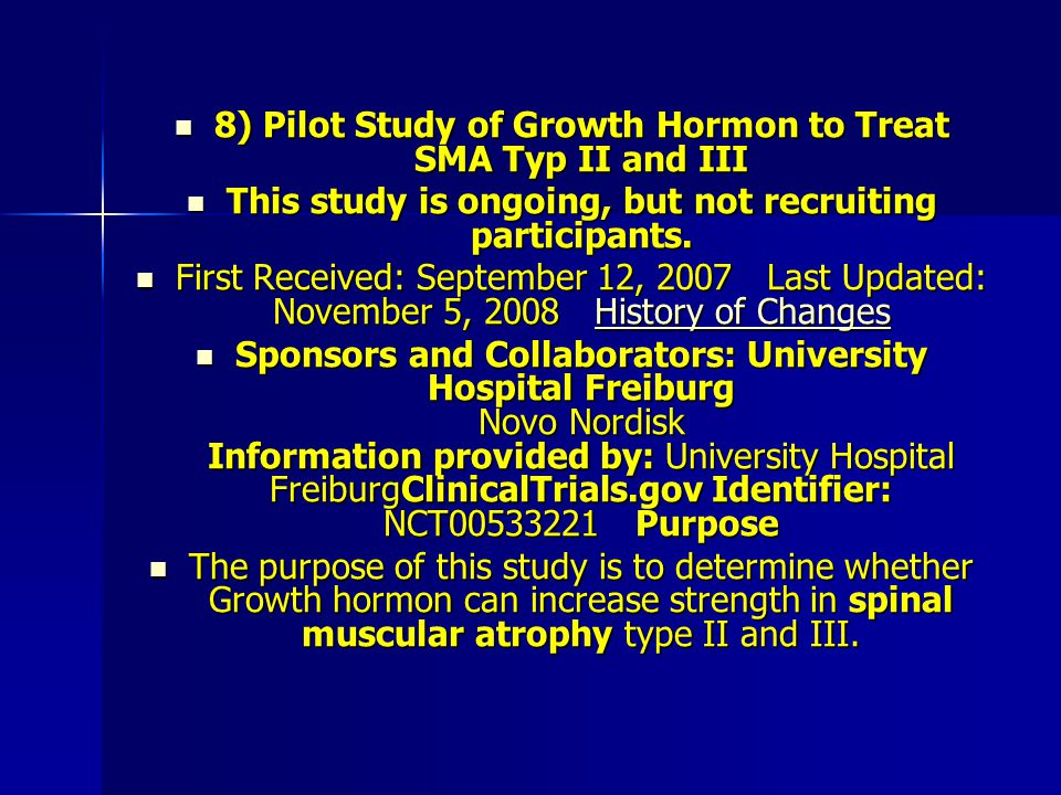 8) Pilot Study of Growth Hormon to Treat SMA Typ II and III