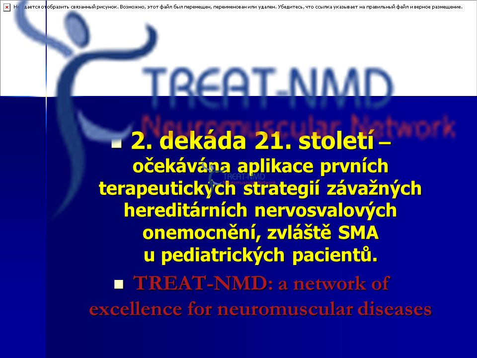 TREAT-NMD: a network of excellence for neuromuscular diseases