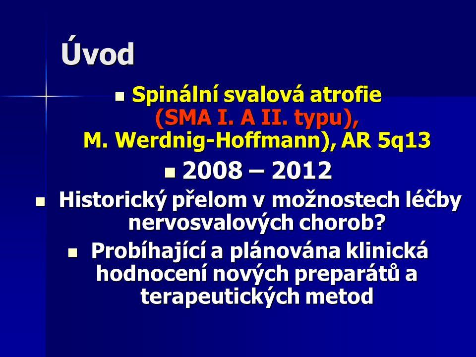 Historický přelom v možnostech léčby nervosvalových chorob
