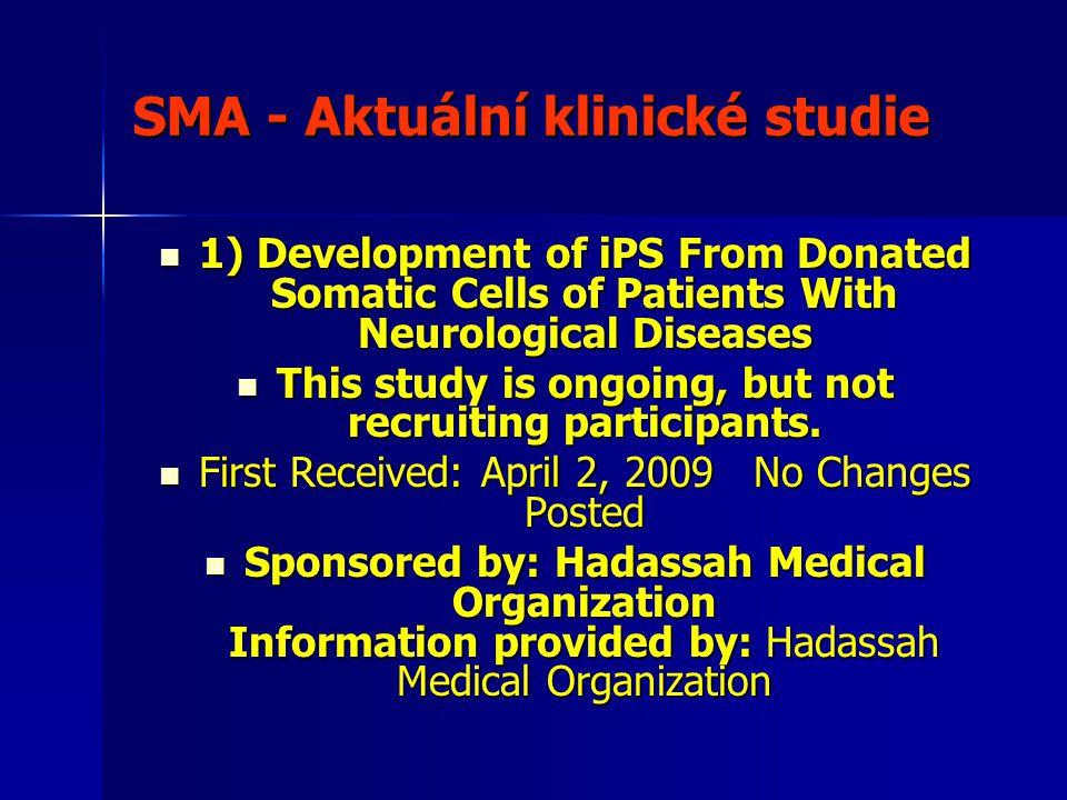 SMA - Aktuální klinické studie
