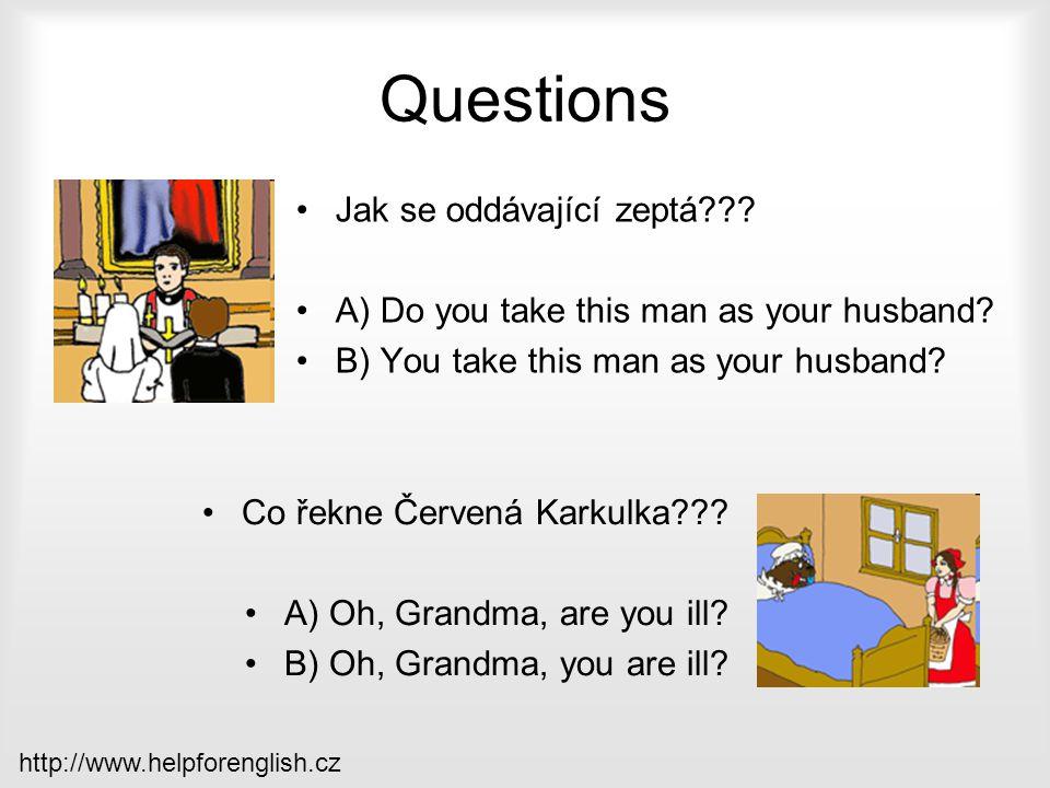 Questions Jak se oddávající zeptá
