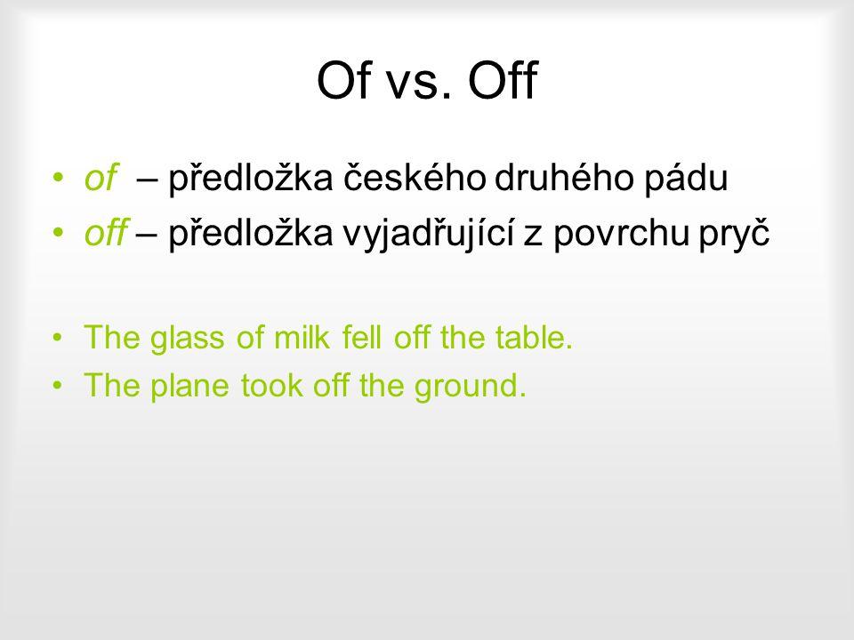 Of vs. Off of – předložka českého druhého pádu