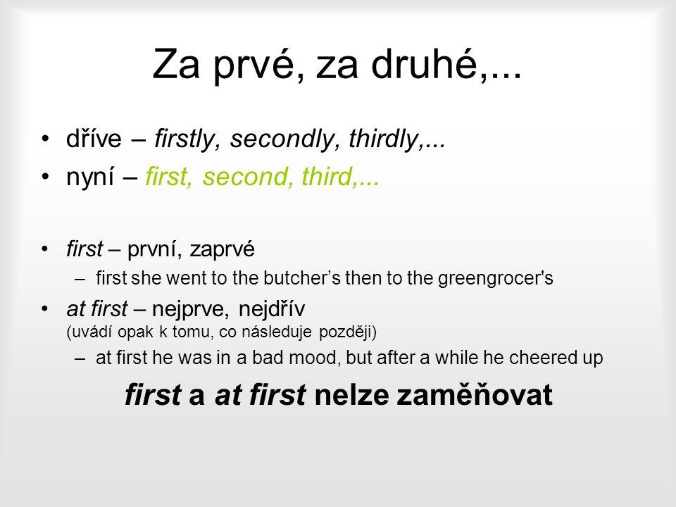 first a at first nelze zaměňovat