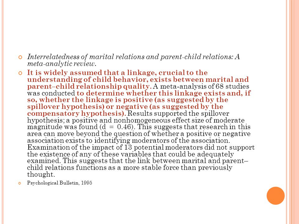 Interrelatedness of marital relations and parent-child relations: A meta-analytic review.