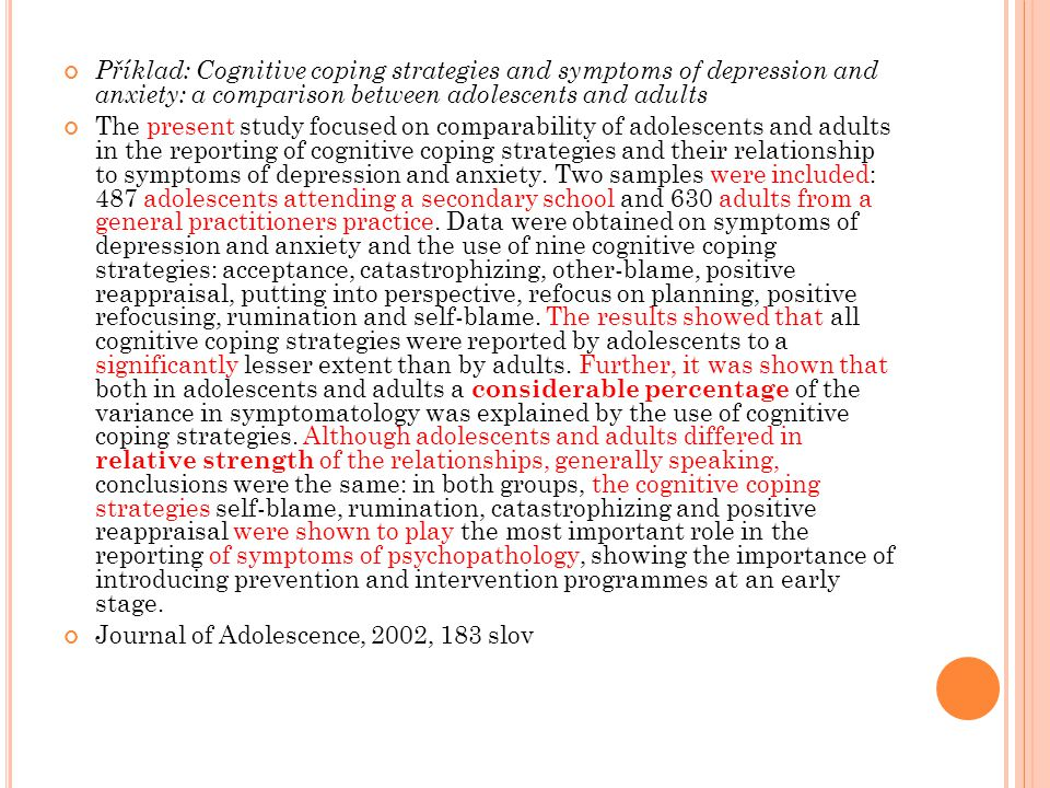 Příklad: Cognitive coping strategies and symptoms of depression and anxiety: a comparison between adolescents and adults