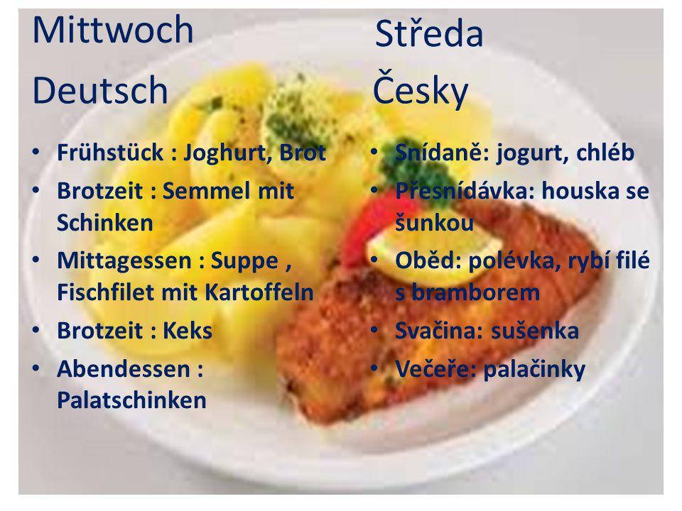 Mittwoch Středa Deutsch Česky Frühstück : Joghurt, Brot
