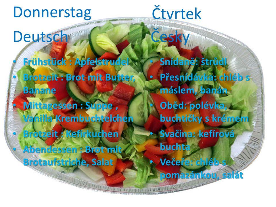 Donnerstag Čtvrtek Deutsch Česky Frühstück : Apfelstrudel