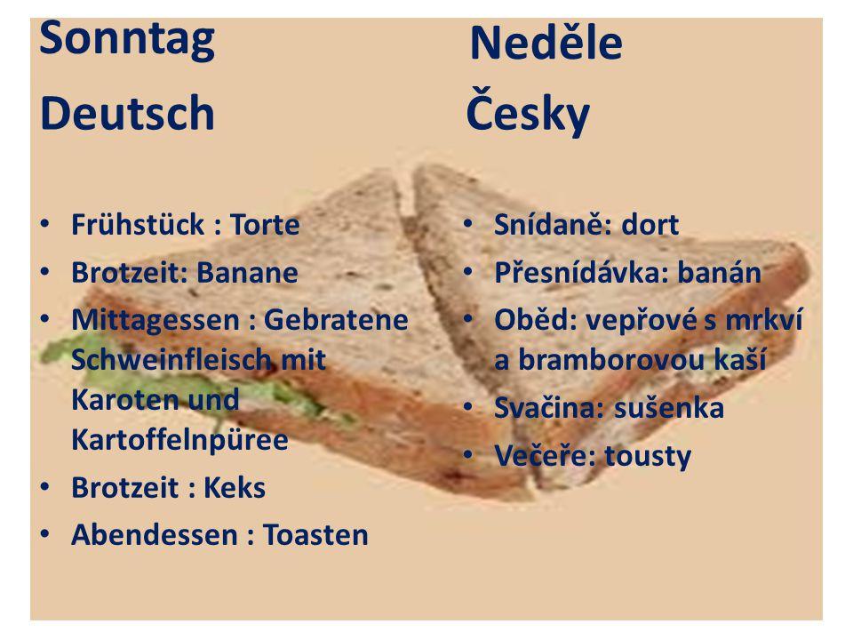 Sonntag Neděle Deutsch Česky Frühstück : Torte Brotzeit: Banane