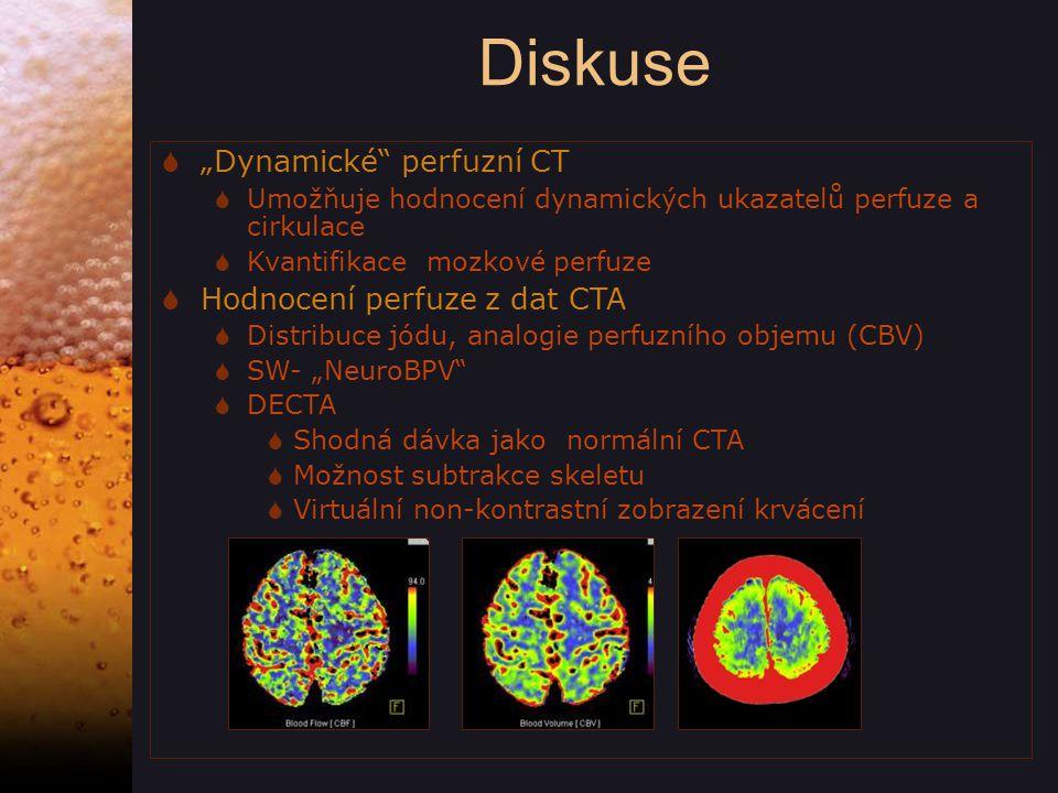 """Diskuse """"Dynamické perfuzní CT Hodnocení perfuze z dat CTA"""