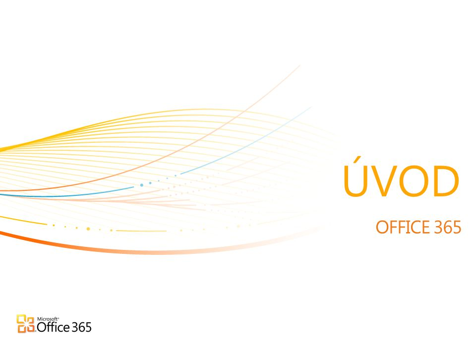 ÚVOD OFFICE 365