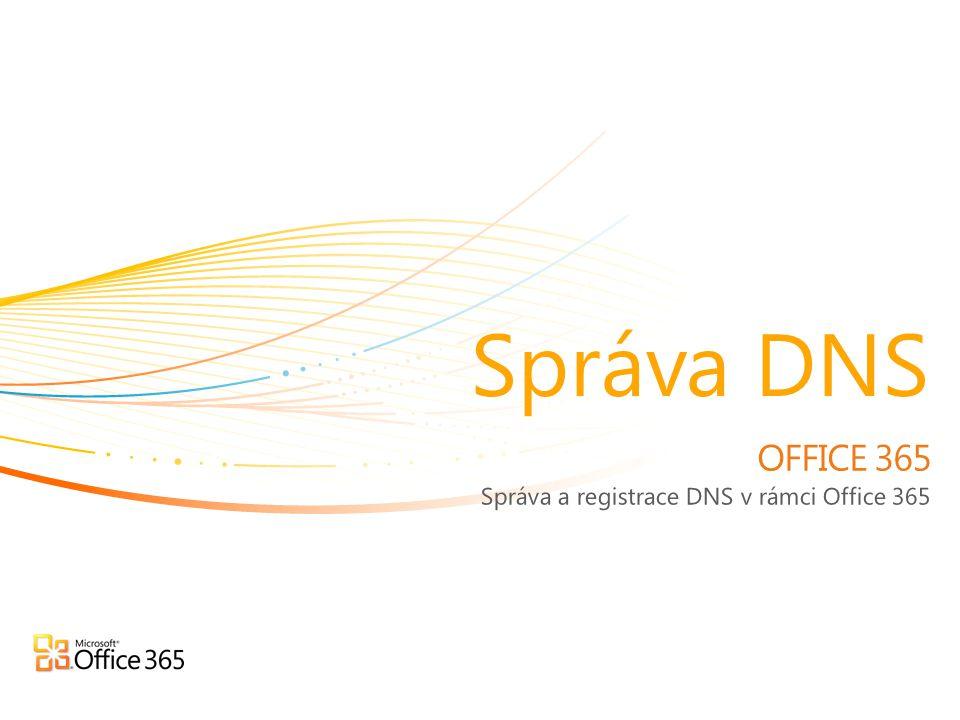 Správa a registrace DNS v rámci Office 365