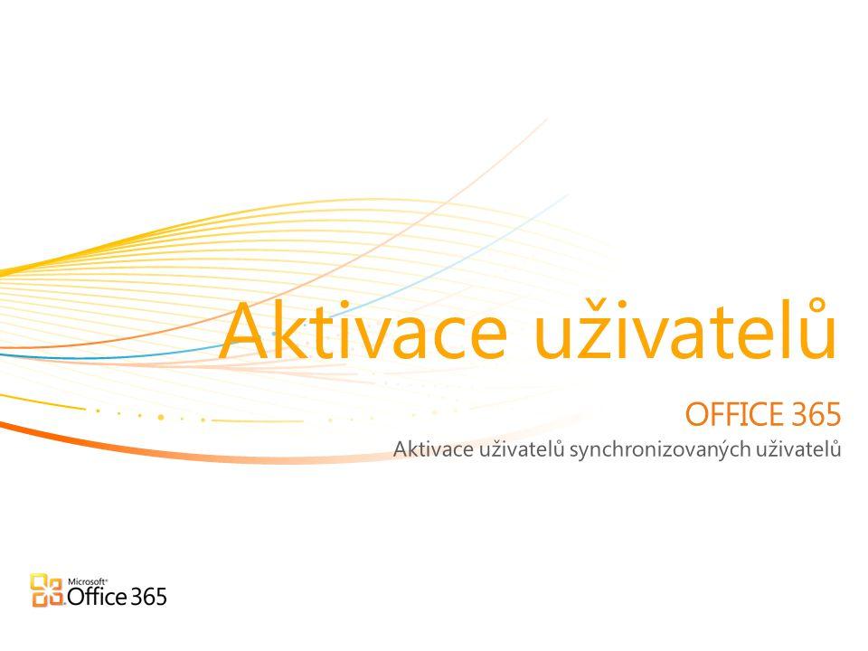 Aktivace uživatelů synchronizovaných uživatelů