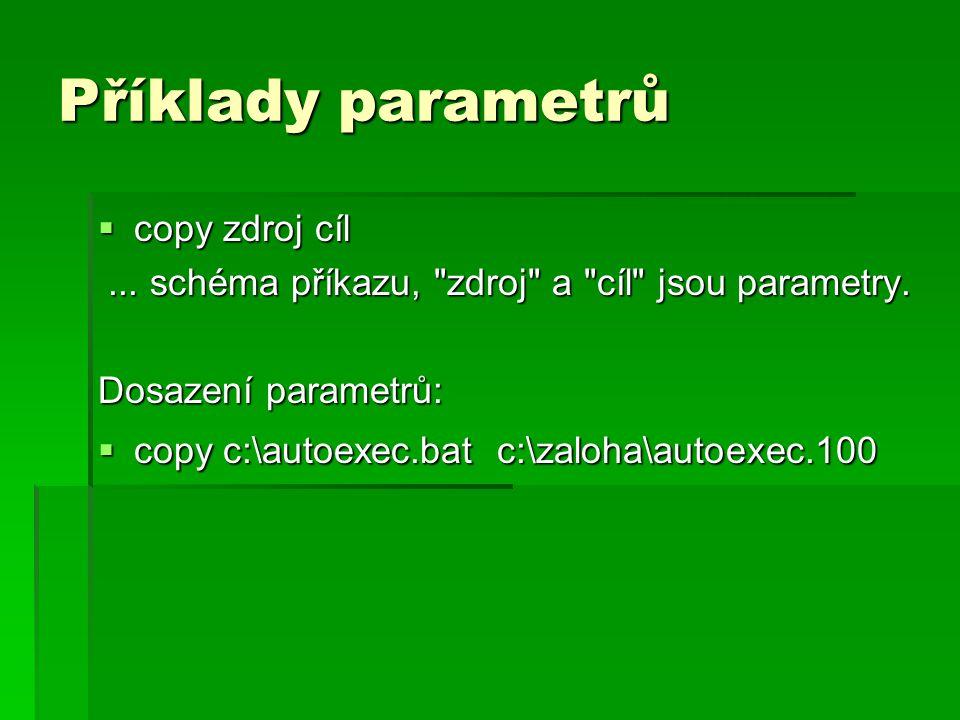 Příklady parametrů copy zdroj cíl