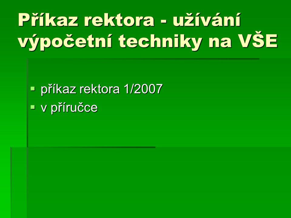Příkaz rektora - užívání výpočetní techniky na VŠE