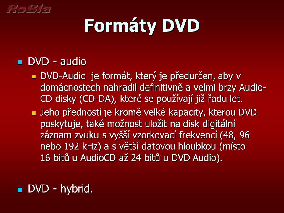 Formáty DVD DVD - audio DVD - hybrid.
