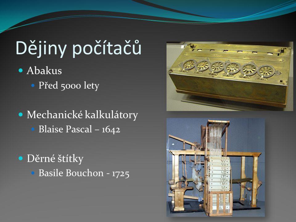 Dějiny počítačů Abakus Mechanické kalkulátory Děrné štítky