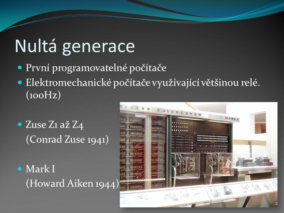 Nultá generace První programovatelné počítače
