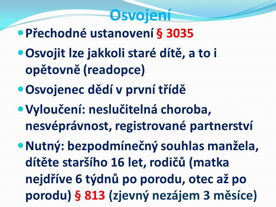 Osvojení Přechodné ustanovení § 3035