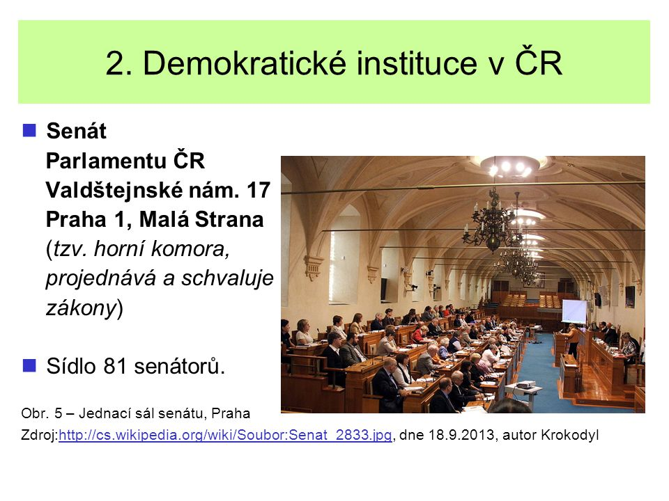 2. Demokratické instituce v ČR
