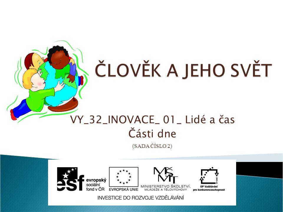 VY_32_INOVACE_ 01_ Lidé a čas