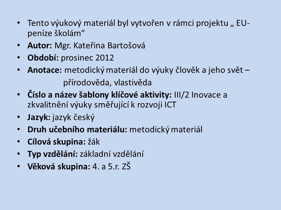 """Tento výukový materiál byl vytvořen v rámci projektu """" EU-peníze školám"""