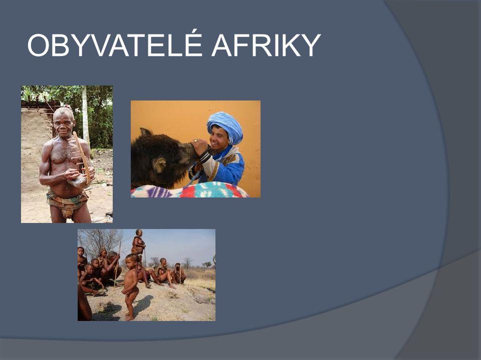 OBYVATELÉ AFRIKY
