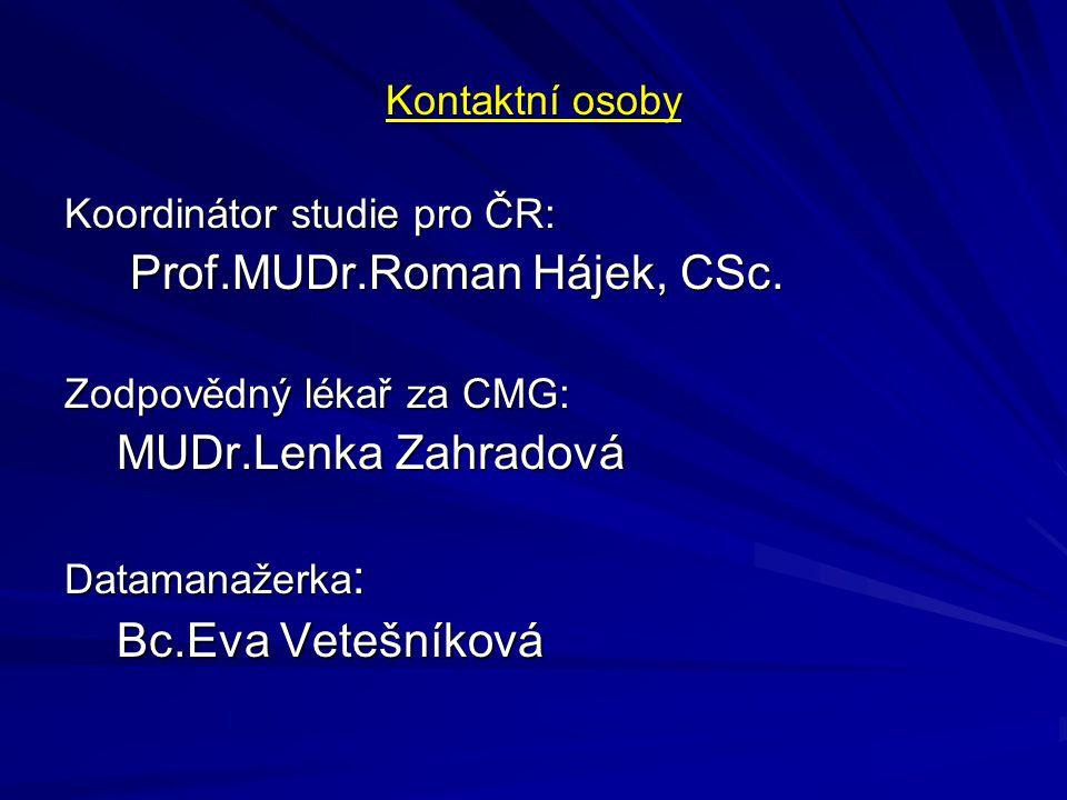 Prof.MUDr.Roman Hájek, CSc.