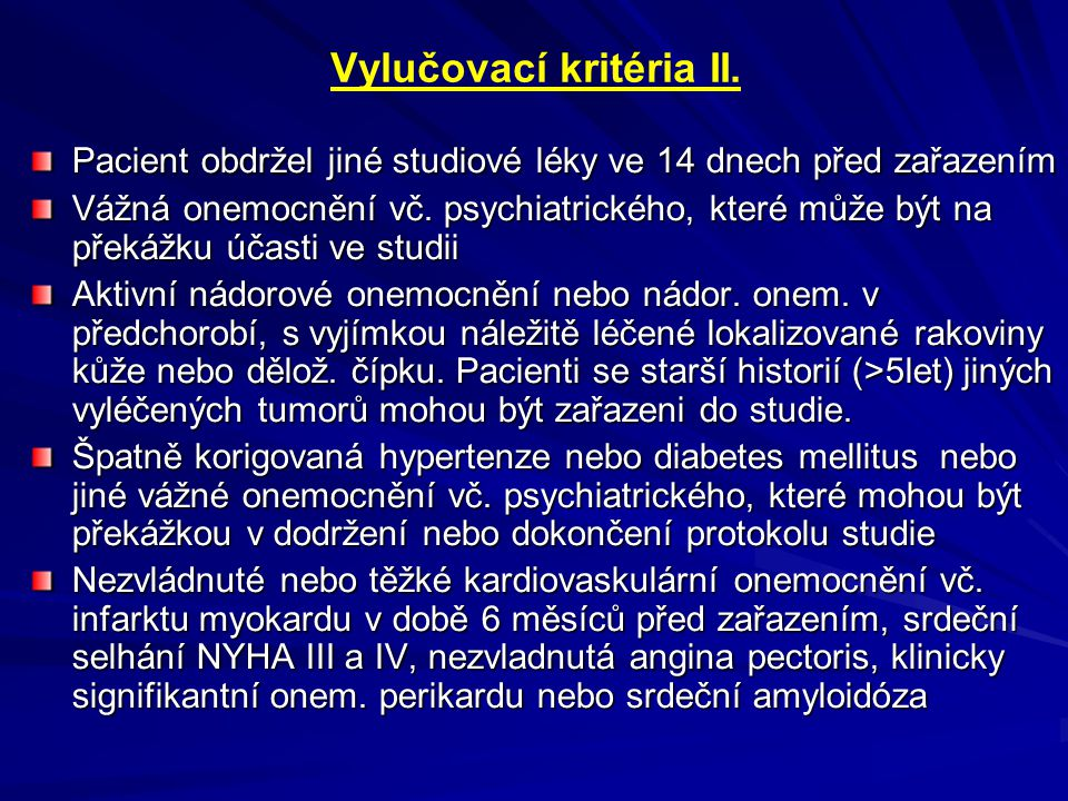 Vylučovací kritéria II.