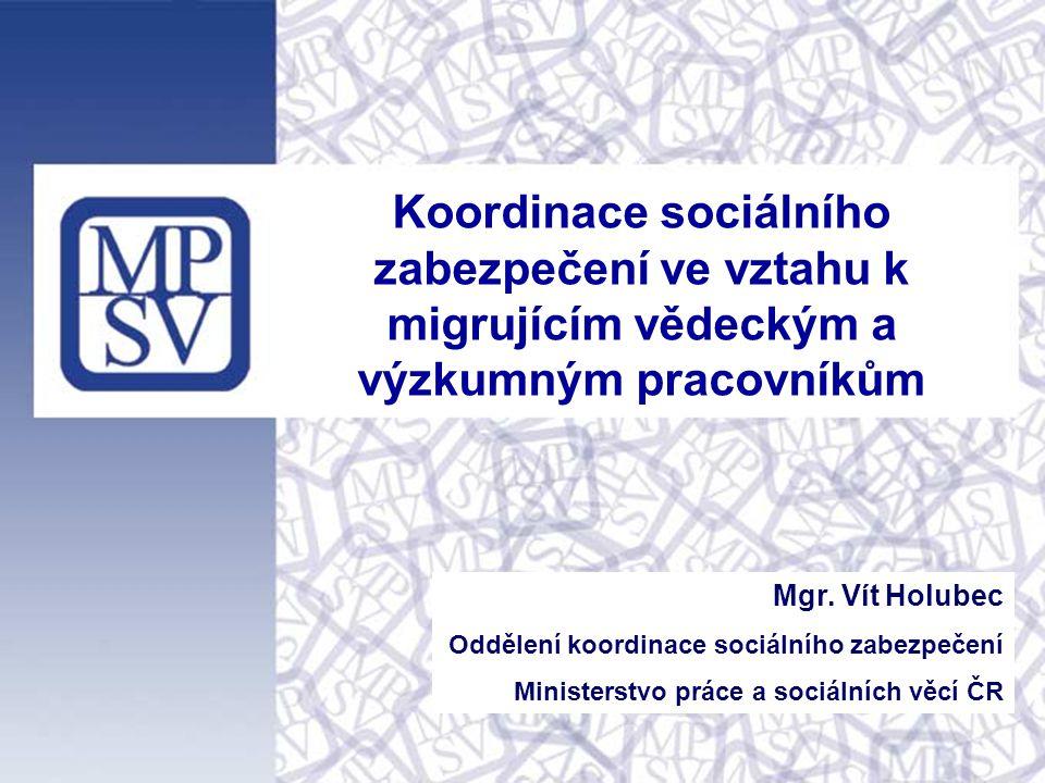 Koordinace sociálního zabezpečení ve vztahu k migrujícím vědeckým a výzkumným pracovníkům