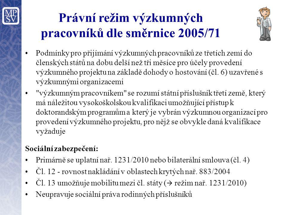 Právní režim výzkumných pracovníků dle směrnice 2005/71