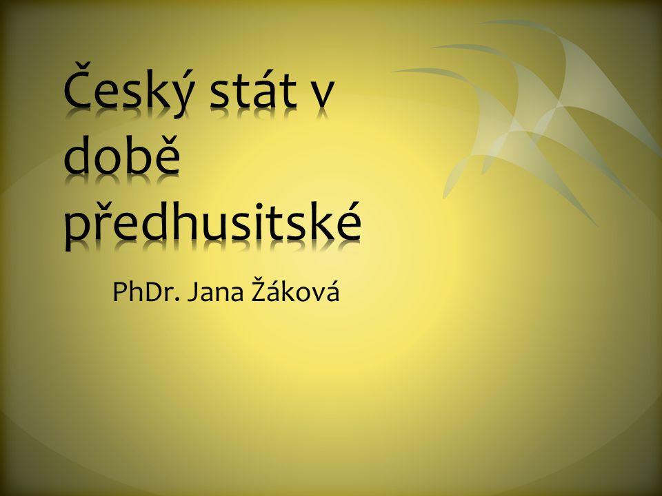 Český stát v době předhusitské