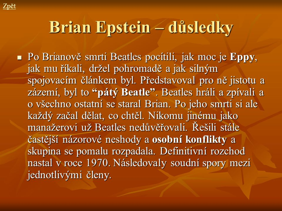 Brian Epstein – důsledky