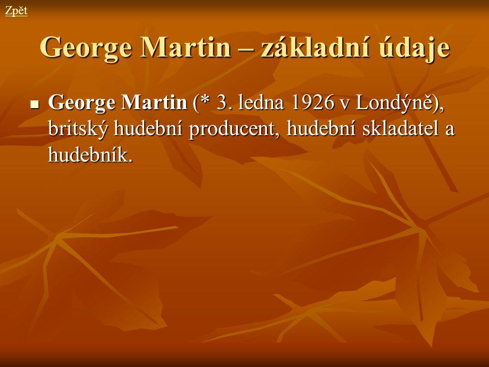 George Martin – základní údaje