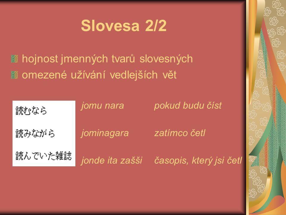 Slovesa 2/2 hojnost jmenných tvarů slovesných