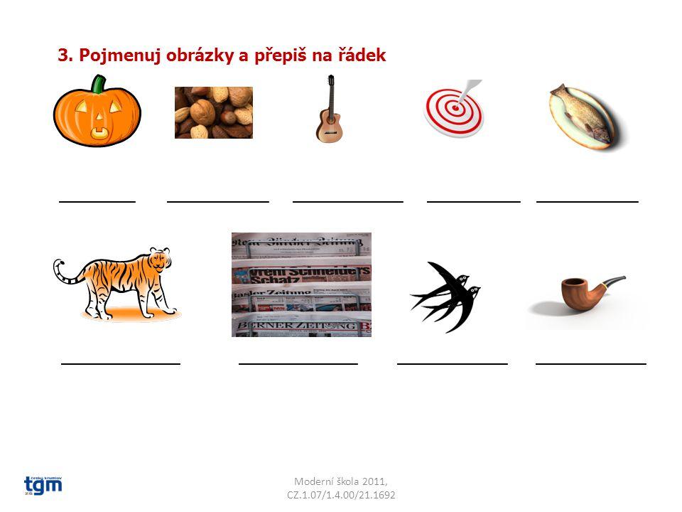 3. Pojmenuj obrázky a přepiš na řádek