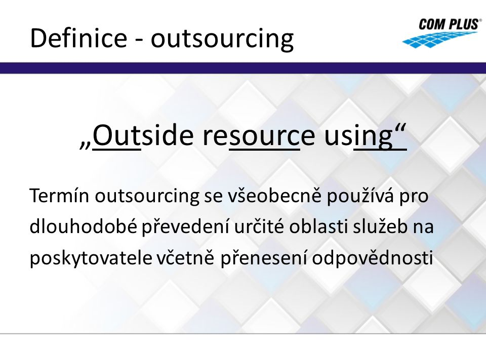 Definice - outsourcing