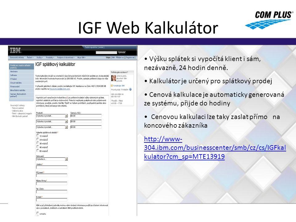 IGF Web Kalkulátor Výšku splátek si vypočítá klient i sám, nezávazně, 24 hodin denně. Kalkulátor je určený pro splátkový prodej.
