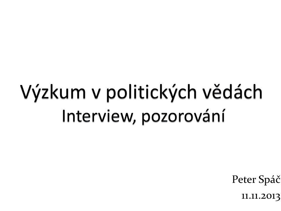 Výzkum v politických vědách Interview, pozorování