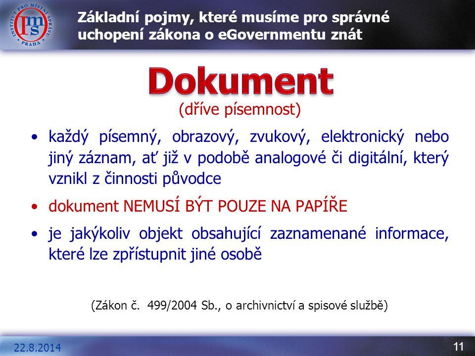 (Zákon č. 499/2004 Sb., o archivnictví a spisové službě)