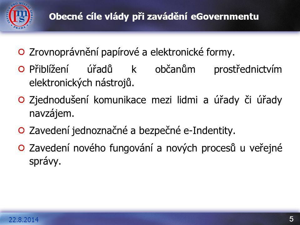 Obecné cíle vlády při zavádění eGovernmentu