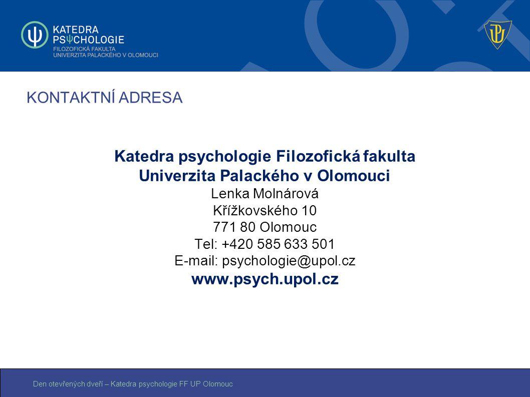 Katedra psychologie Filozofická fakulta