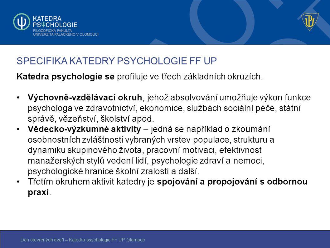 SPECIFIKA KATEDRY PSYCHOLOGIE FF UP