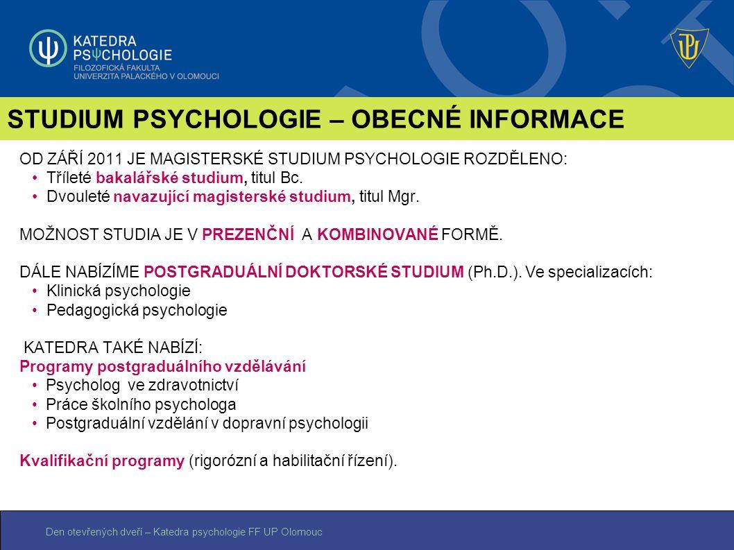 STUDIUM PSYCHOLOGIE – OBECNÉ INFORMACE